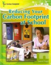 Reducing Your Carbon Footprint at School - Jeanne Nagle