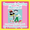 Someone's Getting Married! - Penelope Dyan