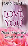 Amish Romance : Love You (Aubrey's Change of Heart) (Amish Romance : Torn series Book 1) - Saraah Sowell, Nicole Wright