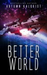 Better World - Autumn Kalquist