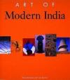 Art Of Modern India - Balraj Khanna, Aziz Kurtha