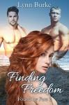 Finding Freedom (Found by Fate Book 2) - Lynn Burke