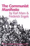 The Communist Manifesto - Karl Marx, Friedrich Engels