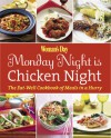 Woman's Day Monday Night is Chicken Night: The Eat-Well Cookbook of Meals in a Hurry - Woman's Day Magazine