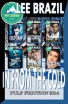 In From the Cold: Pulp Friction 2014 Compilation - Lee Brazil, Jae Ashley