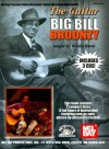 Mel Bay The Guitar of Big Bill Broonzy: taught by Woody Mann - Woody Mann