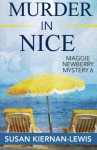 Murder in Nice (The Maggie Newberry Mystery Series) (Volume 6) - Susan Kiernan-Lewis