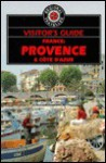 Visitor's Guide to France: Provence and Cote D'Azur - Hunter, Norman Brangham, Richard Sale