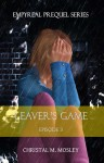 Leaver's Game - C. Marie Mosley