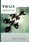 True Leadership (True Series) - Colin Urquhart