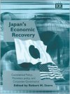 Japan's Economic Recovery: Commercial Policy, Monetary Policy, and Corporate Governance - Robert M. Stern