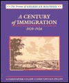 A Century of Immigration: 1820-1924 - Christopher Collier, James Lincoln Collier