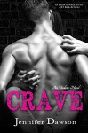 Crave (Undone Book 1) - Jennifer Dawson