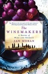 The Winemakers: A Novel of Wine and Secrets - Jan Moran