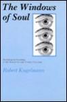The Windows of Soul - Robert Kugelmann