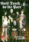 Until Death Do Us Part 8 - Hiroshi Takashige, たかしげ 宙, DOUBLE-S