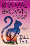 Tall Tail: A Mrs. Murphy Mystery (Mrs. Murphy Mysteries (Hardcover)) - Rita Mae Brown