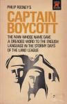 Captain Boycott - Philip Rooney