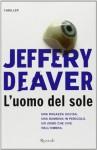 L'uomo del sole - Jeffery Deaver