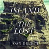 Island of the Lost: Shipwrecked at the Edge of the World - David Colacci, Joan Druett