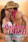 Dashing Irish - Lyn Horner