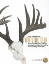 Records of North American Whitetail Deer: Decades of Trophy Listings for Wild, Free-Ranging Whitetails - Boone and Crockett Club