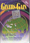 Givers Gain: The BNI Story 20th anniversary edition by Misner, Ph.D. Ivan R.; Morris, Jeff published by Paradigm Publishing Paperback - aa