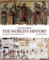 The World's History, Volume 1: Prehistory to 1500 - Howard Spodek