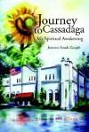 Journey to Cassadaga: My Spiritual Awakening - Jeanette Strack-Zanghi