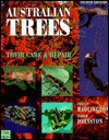 Australian Trees: Their Care and Repair - Phillip Hadlington, Judith Johnston
