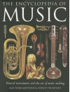 The Encyclopedia of Music: Musical instruments and the art of music-making - Max Wade-Matthews, Wendy Thompson