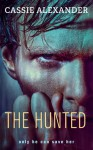 The Hunted - Cassie Alexander