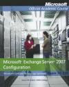 Exam 70-236 Microsoft Exchange Server 2007 Configuration - MOAC (Microsoft Official Academic Course