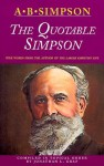 The Quotable Simpson - Albert Benjamin Simpson, Jonathan L. Graf