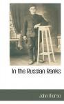 In the Russian Ranks - John Morse