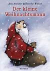 Der kleine Weihnachtsmann - Anu Stohner