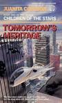 Tomorrow's Heritage - Juanita Coulson