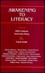 Awakening to Literacy - Hillel Goelman, Frank Smith