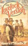 The Lovelock Version - Maurice Shadbolt
