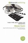 Moses Gunn - Frederic P. Miller, Agnes F. Vandome, John McBrewster