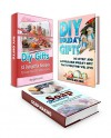 DIY Gifts Box Set: 30 Affordable Homemade Christmas Gifts And 33 Great Recipes for DIY Gift Ideas in Jars Plus Great Soap Making Recipes That You Can Use ... (DIY Gifts Box Set, diy gifts, diy ideas) - Deborah King, Margaret Jones, Sandra Evans