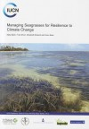 Managing seagrasses for resilience to climate change - Mats Bjork, Fred Short, Elizabeth McLeod, Sven Beer