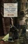1888, Jack l'éventreur et les fantasmes victoriens - Roland Marx