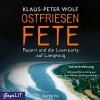 Ostfriesenfete: Rupert und die Loserparty auf Langeoog - Klaus-Peter Wolf, Klaus-Peter Wolf, JUMBO Neue Medien & Verlag GmbH