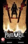Pirate Eye A Pirate's Life is not for me - Josiah Grahn, Carl Yonder
