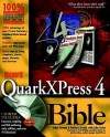 MacWorld QuarkXPress 4 Bible [With Includes Freeware, Scripting, Web Authoring Tools] - Galen Gruman