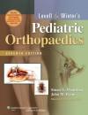 Lovell and Winter's Pediatric Orthopaedics - Stuart L Weinstein, John M. Flynn