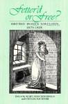 Fetterd Or Free: British Women Novelists, 1670-1815 - Mary Anne Schofield, Cecilia Macheski