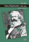 Genç Düşünceler (1838-1845) - Karl Marx