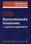 Rachunkowość finansowa. Wybrane zagadnienia - Alina Dyduch, Joanna Sawicka, Anna Stronczek